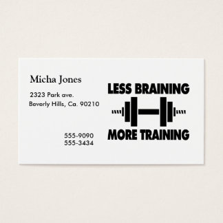 Less Braining More Training Business Card