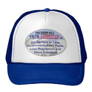 less government, less taxes, less regulations more trucker hat