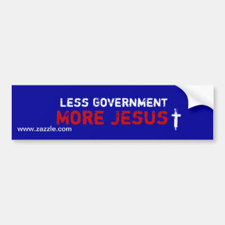 Less Gov't More Jesus - Bumper Sticker