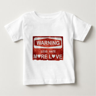 Less Hate More Love Baby T-Shirt