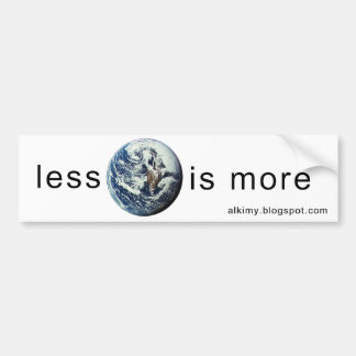 Less-Is-More-Sticker 2 Bumper Sticker