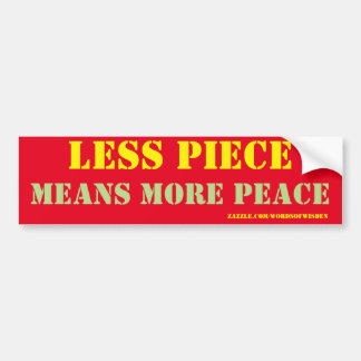 less piece car bumper sticker