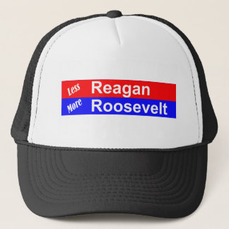 Less Reagan More Roosevelt Horizontal Trucker Hat