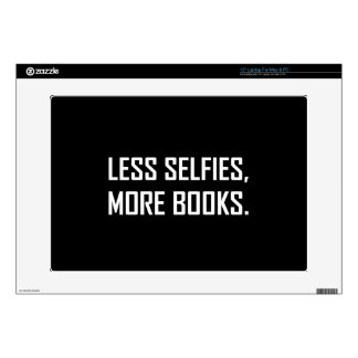 """Less Selfies More Books Decal For 15"""" Laptop"""