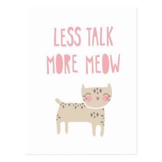 Less Talk, More Meow Post Cards
