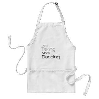 Less Talking More Dancing Adult Apron