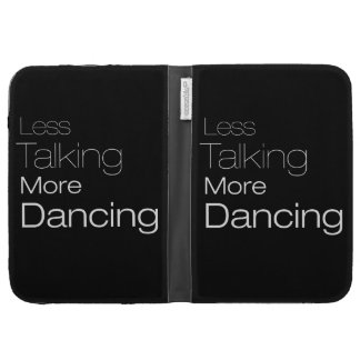 Less Talking More Dancing Kindle Covers
