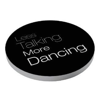 Less Talking More Dancing Poker Chips