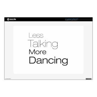 "Less Talking More Dancing Skin For 15"" Laptop"