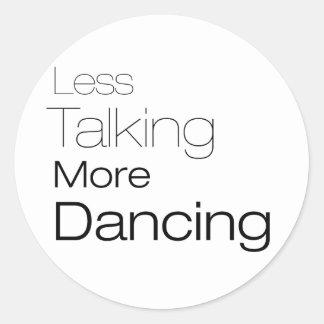 Less Talking More Dancing Sticker