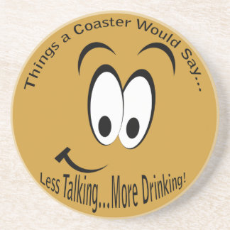 Less Talking More Drinking Light Coaster