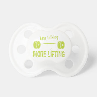Less Talking, More Lifting Pacifier