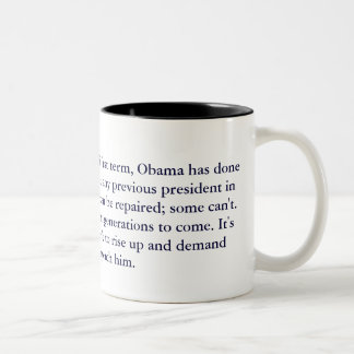Less than halfway through his first term, Obama... Two-Tone Coffee Mug