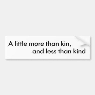 Less Than Kind Bumper Sticker