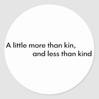 Less Than Kind Classic Round Sticker