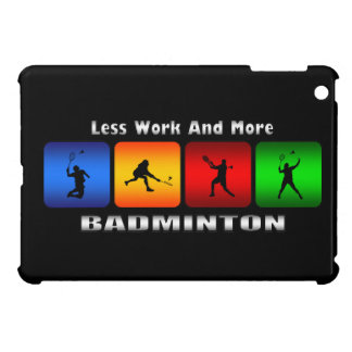 Less Work And More Badminton iPad Mini Case