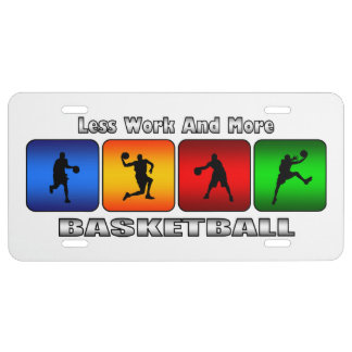 Less Work And More Basketball (White) License Plate