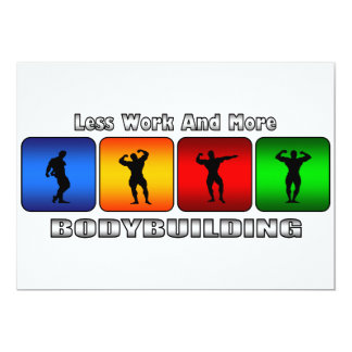 Less Work And More Bodybuilding Card