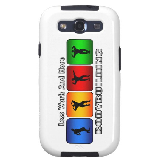 Less Work And More Bodybuilding Galaxy SIII Cover