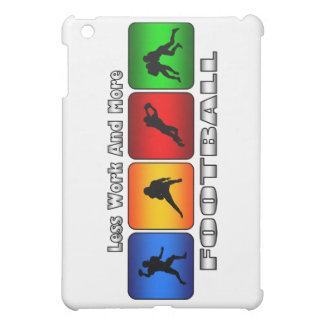 Less Work And More Football iPad Mini Cover