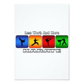 Less Work And More Karate Card