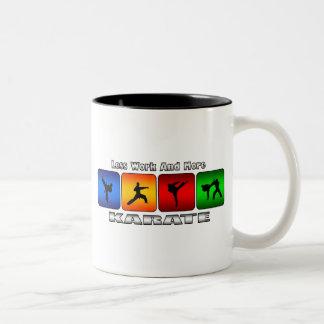 Less Work And More Karate Two-Tone Coffee Mug