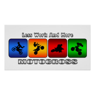Less Work And More Motocross Poster
