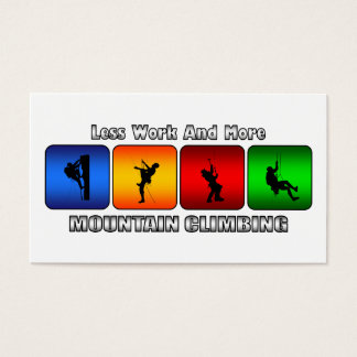Less Work And More Mountain Climbing Business Card