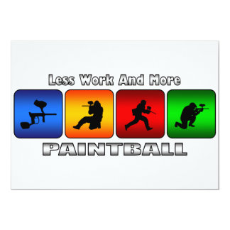 Less Work And More Paintball Card