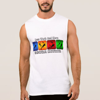 Less Work And More Scuba Diving Sleeveless Shirt