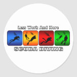 Less Work And More Scuba Diving Classic Round Sticker
