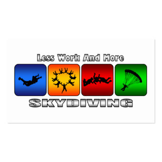 Less Work And More Skydiving Business Cards