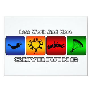 Less Work And More Skydiving Card