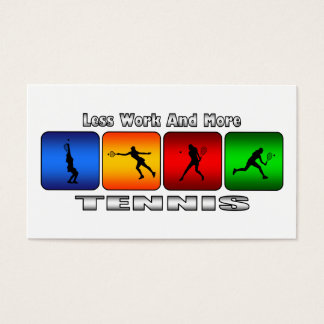 Less Work And More Tennis (Female) Business Card