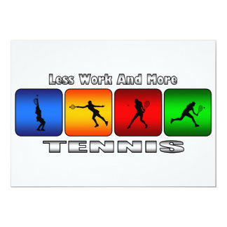 Less Work And More Tennis (Female) Card