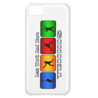 Less Work And More Tennis (Male) Case For iPhone 5C