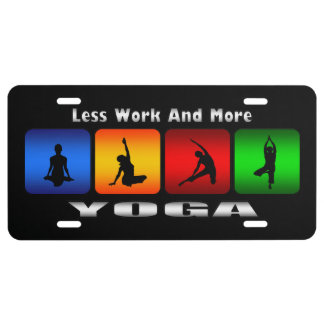 Less Work And More Yoga (Black) Car License Plates