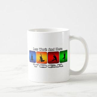 Less Work And More Yoga Coffee Mug