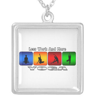 Less Work And More Yoga Silver Plated Necklace
