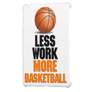 Less work more basketball funny design iPad mini cases