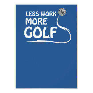 Less work more golf card