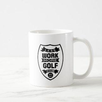 Less work more golf coffee mug