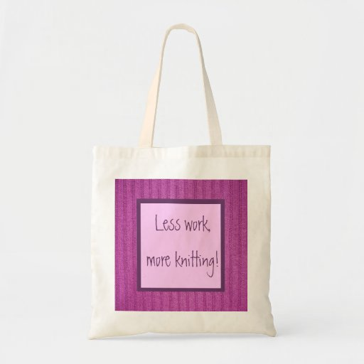 Less work, more knitting! Purple Canvas Bag