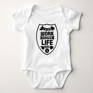 Less work more life baby bodysuit