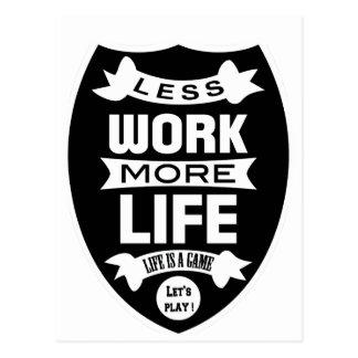 Less work more life postcard