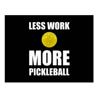 Less Work More Pickleball Postcard
