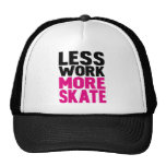 LESS WORK MORE SKATE HATS