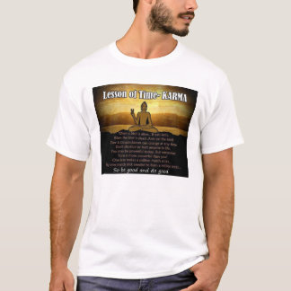 Lesson of Time ~ KARMA T-Shirt