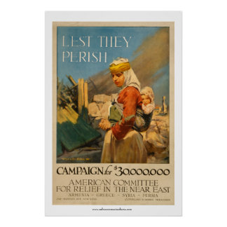 Lest They Perish - Near East Relief Poster