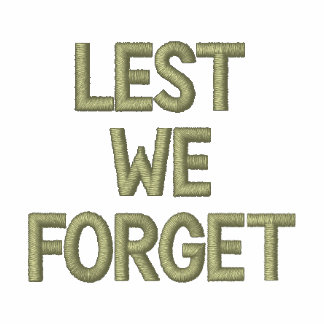 Lest We Forget Embroidered Shirt Military Tribute